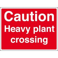 Durable 'heavy plant crossing' outdoor construction site sign