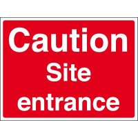 Visible and durable caution site entrance signs
