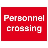 Weather-resistant 'personnel crossing' sign