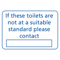 If These Toilets Are Not Up To A Suitable Standard' Sign with Contact Information Space