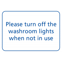 Energy-Saving 'Please Turn Off Washroom Lights When Not in Use' Sign