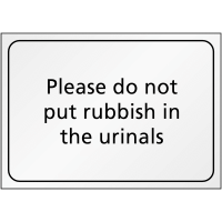 Please Do Not Put Rubbish in the Urinals' Sign in Various Materials