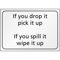 Eye-catching, easy to display drop-it/spill-it instructional sign