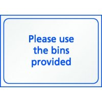 'Please Use the Bins Provided' Anti-Littering Sign
