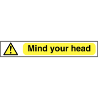 'Mind Your Head' Warning Sign
