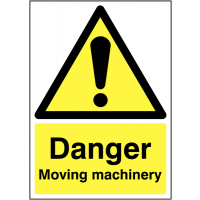 'Danger Moving Machinery' Warning Sign