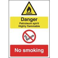 Durable Danger Petroleum Spirit Highly Flammable/No Smoking sign