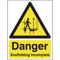 Incomplete Scaffolding Warning Signs