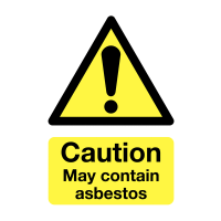 Essential 'Caution May Contain Asbestos' Signs