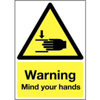 """Plastic And Vinyl Sign Displaying """"Warning Mind Your Hands"""" Message"""