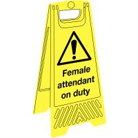 'Female attendant on duty' plastic floor-standing sign