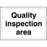 Monochrome 'Quality Inspection Area' Sign