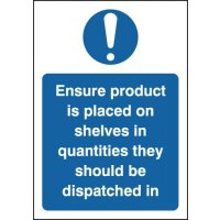 'Ensure Product Is Placed In Quantities They Are Dispatched In' Warehouse Stock Management Sign
