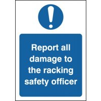 'Report All Damage to the Racking Safety Officer' Warehouse Sign