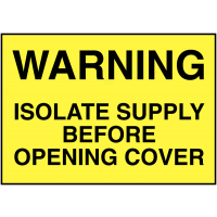 Warning isolate supply before opening' plastic labels (5 pack)