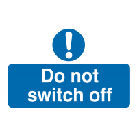 Clearly Visible 'Do Not Switch Off' Destructible Safety Labels