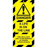 'Danger – A Life is On the Line' High-Visibility Polyester Lockout Tags