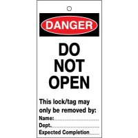 Highly durable do not open lockout safety tags
