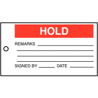 """""""Hold/Remarks/Signed By/Date"""" Vinyl Quality Control Tags"""