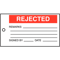 Vinyl 'Rejected' Inspection Tags with Space for Comments, Signature and Date