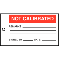 Hard-Wearing Vinyl 'Not Calibrated' Label with Space for Remarks, Date and Signature