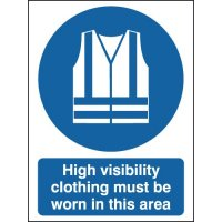 Durable 'High Visibility Clothing Must Be Worn' Aluminium Sign