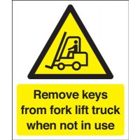 High-vis Remove Keys From Fork Lift Truck Sign