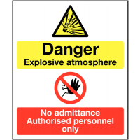 Authorised Personnel Only' Explosive Atmosphere Double Message Sign