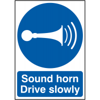 Mandatory Safety Sign Requesting Drivers To Sound Horn & Drive Slowly