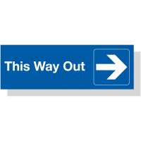 "Durable Engraved Acrylic Directional Information Sign Showing ""This Way Out"""