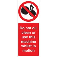 Do Not Oil, Clean or Use This Machine' Magnetic Rubber Sign