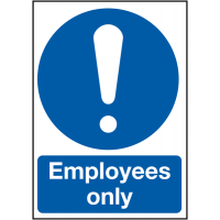 Highly visible, instructive employee only signs