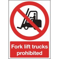 Clear and Effective 'Fork Lift Trucks Prohibited' Signs
