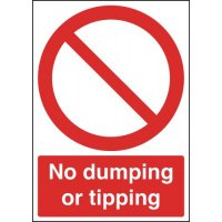 Hardwearing and Sturdy No Dumping or Tipping Sign