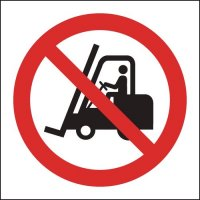 Informative and clear no fork lift trucks sign