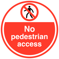 No pedestrian access floor sign with non-slip surface