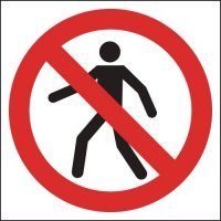 Self-Adhesive Vinyl and Rigid Plastic 'No Pedestrians' Sign