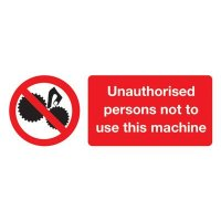 Unauthorised Persons Not To Use This Machine' Magnetic Rubber Sign