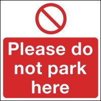 Please Do Not Park Here' Self-Adhesive Parking Control Windscreen Label