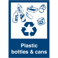 Durable Plastic Bottles & Cans Recycling Sign