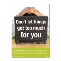 Don't let things get too much for you / report stress' safety awareness poster