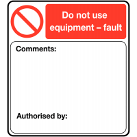 """Do not use"" self-adhesive labels for faulty equipment"