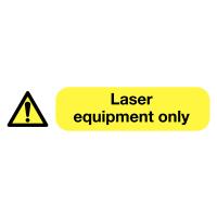 'Laser Equipment Only' Self-Adhesive Vinyl Socket Warning Labels