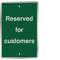 "Durable ""reserved for customers"" post mountable traffic signs"