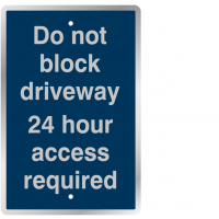 24 Hour Driveway Access Warning Signs