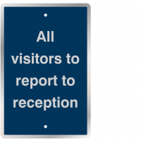 Vinyl 'All Visitors Report to Reception' Traffic Signs