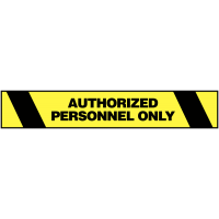 Informative and authorized personnel only safety tapes