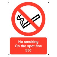 Tough and strong 'No smoking/On the spot fine £50' vandal-resistant sign