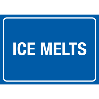 Ice Melts' De-Icing Weather-Resistant Winter Storage Sign