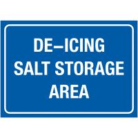 Durable Outdoor De-Icing Salt Storage Sign